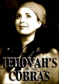 Jehovahs Cobras